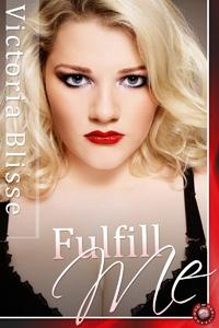Fulfill Me - with Victoria Blisse