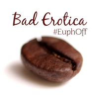 a coffee bean image with the words Bad Erotica #euphoff above in brown