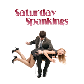Saturday Spankings - A First Time for Everything
