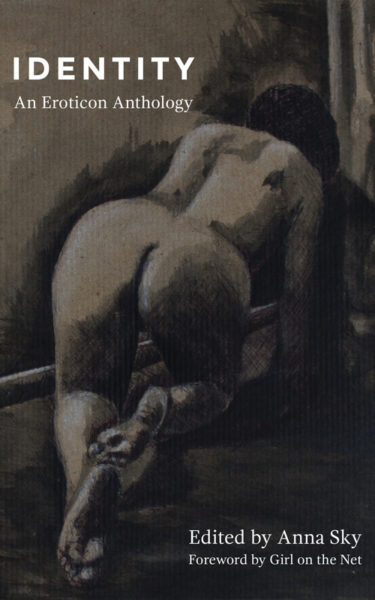 Identity - an Eroticon Anthology and a Painting
