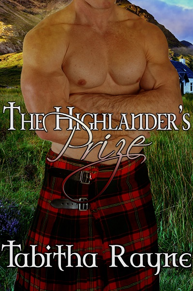 Highlander's Prize by Tabitha Rayne cover with kilted hero
